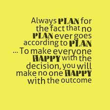 Plans, Happy Outcome